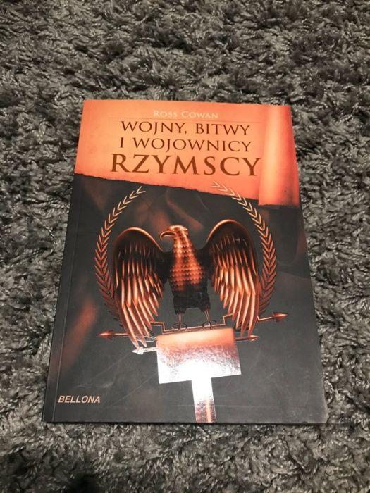 Wojny, bitwy i wojownicy rzymscy- Ross Cowan książka
