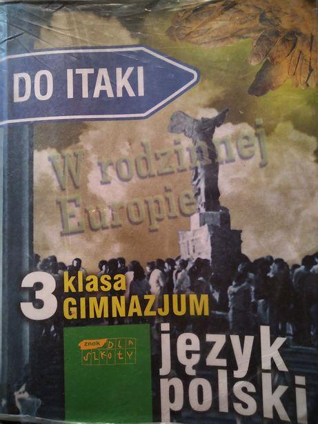 """J.polski -do Itaki """"w rodzinnej Europie""""kl.3.wyd.znak dla szkoły"""