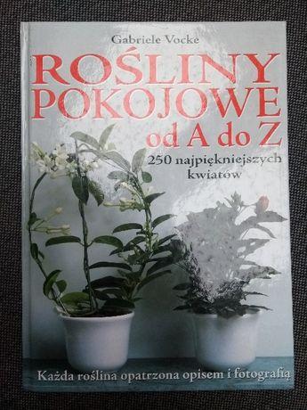 """Książka album """"Rośliny pokojowe od A do Z"""" kwiaty gratis WYSYŁKA"""