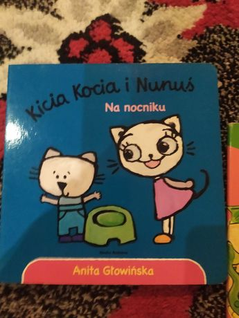 Kicia kocia i nunuś, na nocniku + inne
