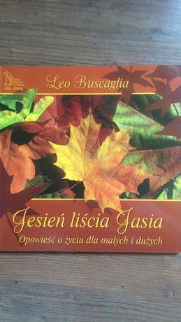 """Leo Buscaglia """"Jesień liścia Jasia"""""""