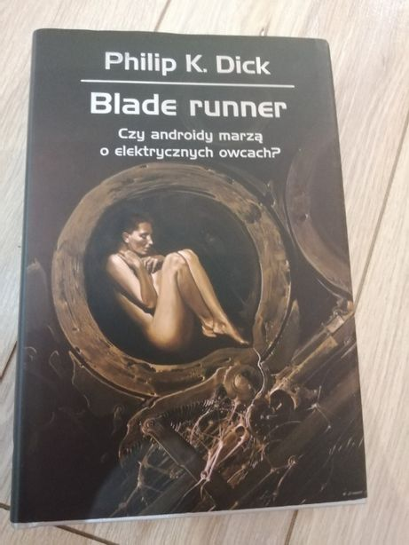 Blade Runner Phillip K. Dick