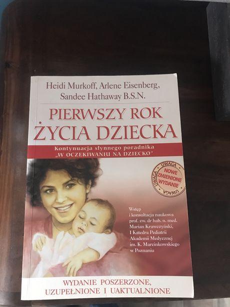 Pierwszy rok życia dziecka - książka, poradnik