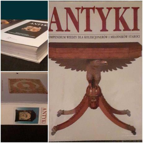 """Antyki """" kompedium wiedzy dla kolekcjonerów i milośników staroci"""