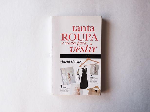 Livro - Tanta roupa e nada para vestir - Maria Guedes
