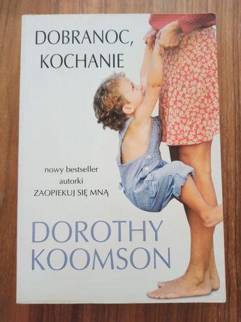 """""""Dobranoc, Kochanie"""" Dorothy Koomson"""
