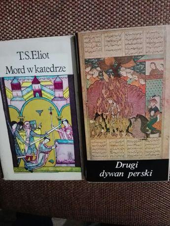 T.S.Eliot Mord w katedrze i Drugi dywan perski
