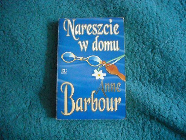 """Anne Barbour """"Nareszcie w domu"""" romans historyczny"""