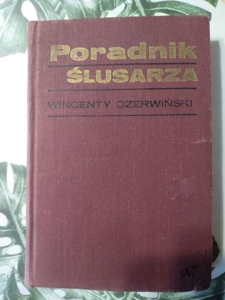 Poradnik ślusarza Wincenty Czerwiński