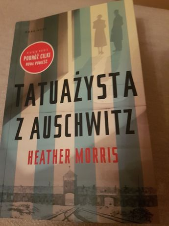 Tatuażysta z Auschwitz - Heather Morris