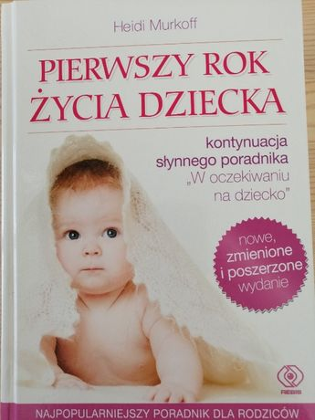 """Książka """"Pierwszy rok życia dziecka""""  Twarda oprawa"""
