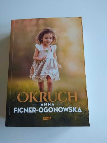 Okruch, Anna Ficner - Ogonowska