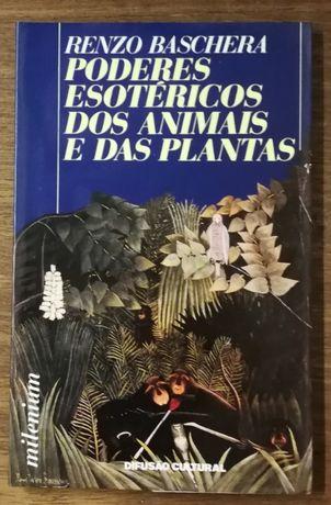 poderes esotéricos dos animais e das plantas, renzo baschera