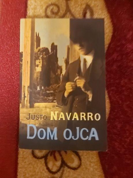 Justo Navarro Dom Ojca