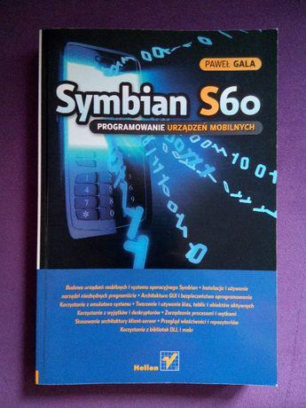 Symbian S60 Programowanie urządzeń mobilnych Paweł Gala