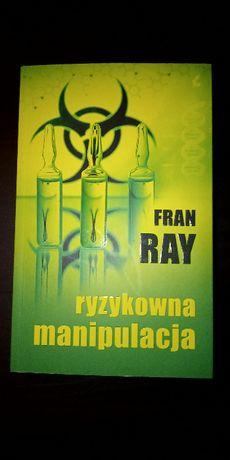 """Sprzedam książkę """"ryzykowna manipulacja"""" Fran Ray!"""