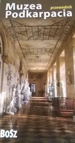 Muzea Podkarpacia - Przewodnik