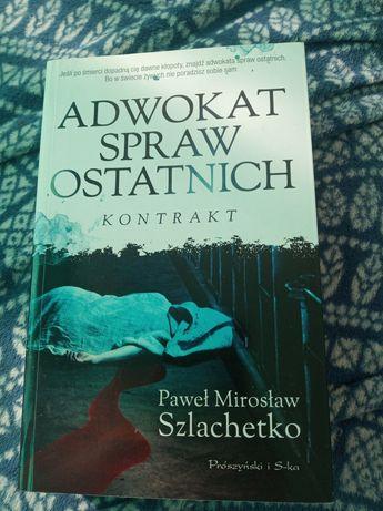 Adwokat spraw ostatnich kontrakt Szlachetko