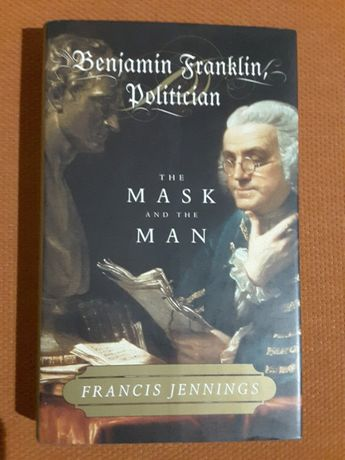 Benjamin Franklin, Politician / Lincoln and Civil War America