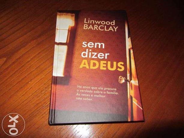 Sem Dizer Adeus - Linwood Barclay