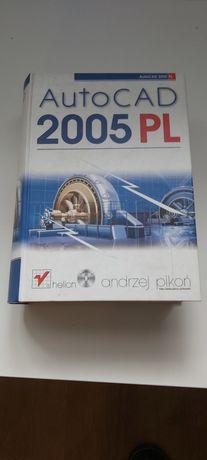 Auto Cad 2005 PL książka do rysowania w AutoCad