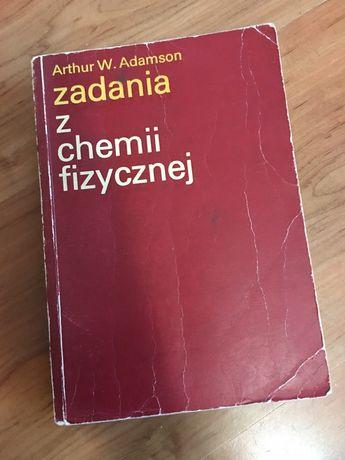 Zadania z chemii fizycznej Adamson