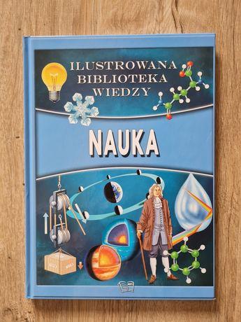 Ilustrowana Biblioteka Wiedzy-Nauka, książka dla dzieci