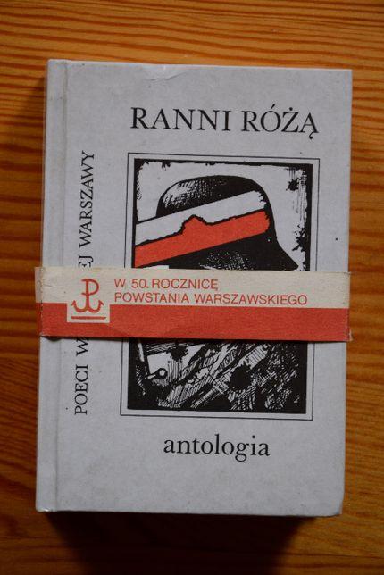 """Sprzedam antologię poezji """" Ranni różą"""""""