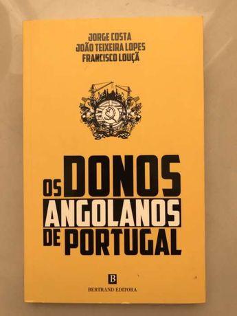 """Livro """"Os Donos Angolanos de Portugal"""""""