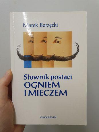 Marek Borzęcki, Słownik postaci Ogniem i mieczem