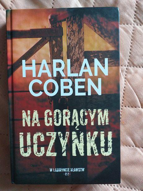 """Harlan Coben """"Na gorącym uczynku"""""""