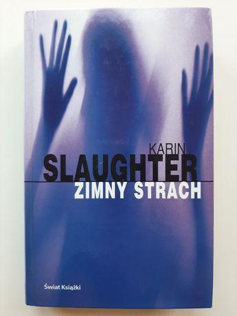 Książka Karin Slaughter Zimny Strach
