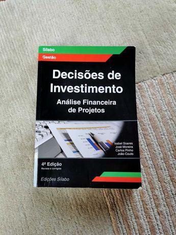 Decisões de Investimento - Análise Financeira de Projetos