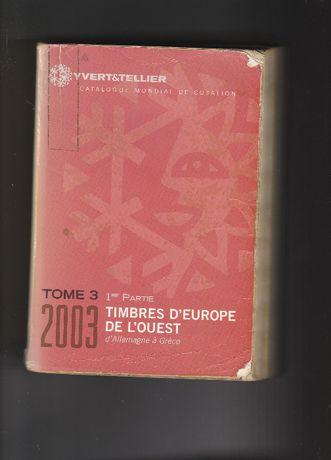 Catálogo usado Yvert & tellier - 2003 - De Alemanha até à Grécia