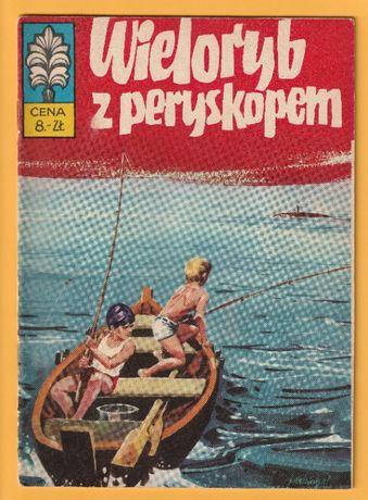 Kapitan Żbik - Wieloryb z peryskopem - 1973 - wydanie pierwsze