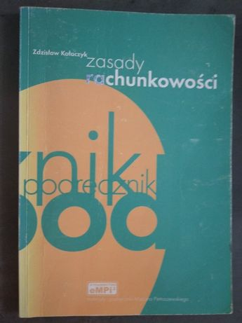 Zasady rachunkowości. Podręcznik - Zdzisław Kołaczyk