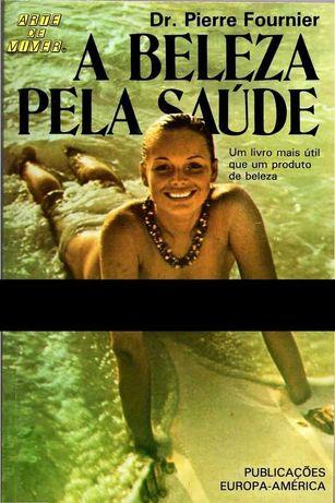 Livro 'A Beleza pela Saúde' de Pierre Fournier.
