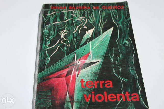 Terra Violente de Dinah Silveira de Queiroz