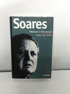 Livro Soares Ditadura e Revolução