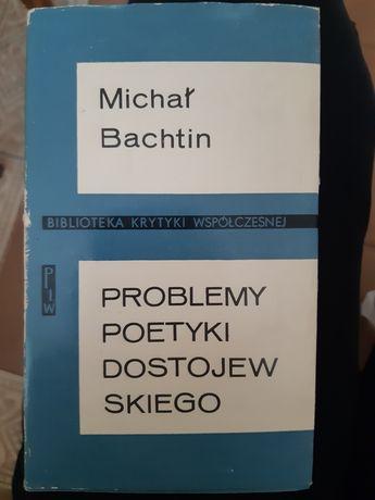 """Książka ,,Problemy poetycki Dostonewskiego"""" Michał Bachtin"""