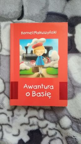 """""""Awantura o Basię"""" - Kornel Makuszyński"""