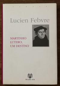 martinho, lutero, um destino, edições asa