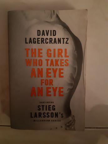The girl who takes an eye for an eye de David Lagercrantz