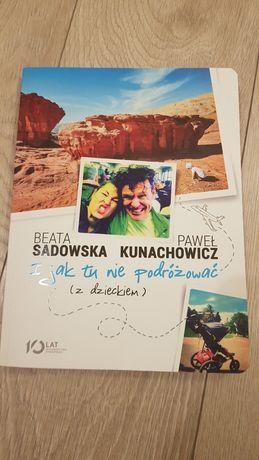 I jak tu nie podróżowac z dzieckiem B. Sadowska