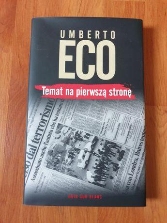 Temat na pierwszą stronę - Umberto Eco