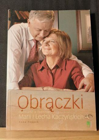 Obrączki. Opowieść o rodzinie Marii i Lecha Kaczyńskich, Anna Popek
