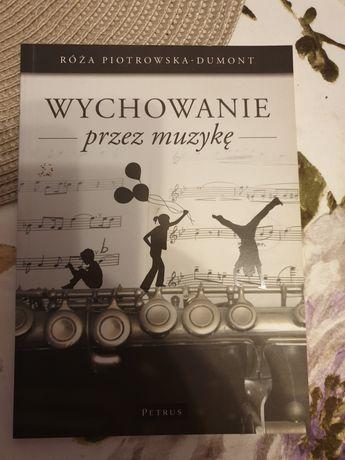 Wychowanie przez muzykę Róża Piotrowska-Dumont