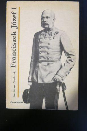 Grodziski - Franciszek Józef I Ossolineum Franz Josef