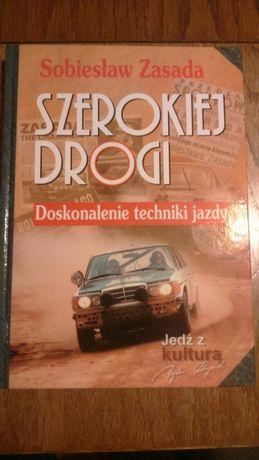 Szerokiej drogi Doskonalenie techniki jazdy Sobiesław Zasada Książka