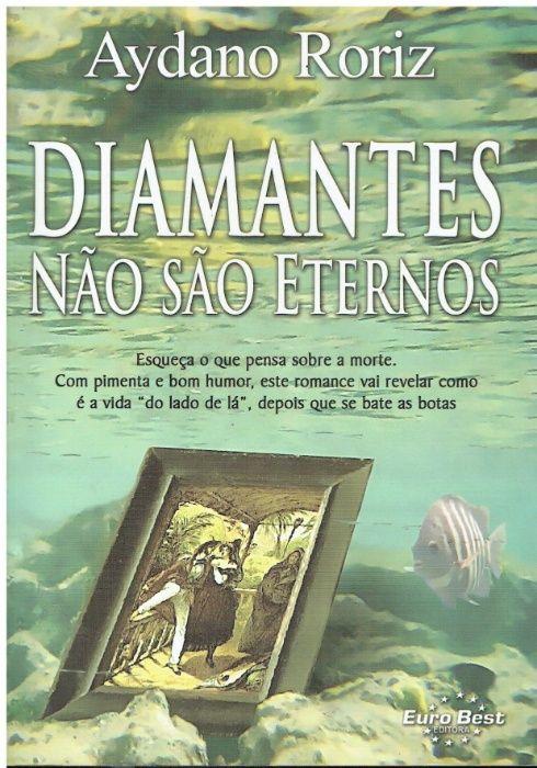 3136 Diamantes Não São Eternos de Aydano Roriz Cidade Da Maia - imagem 1
